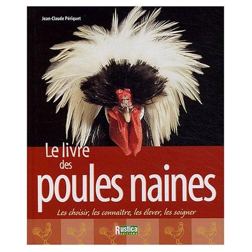 Le forum du wyandotte club fran ais livres avicoles for Races de poules naines